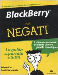 Blackberry per Negati.: Kao, Robert Sarigumba, Dante