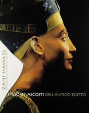 I Tesori Nascosti dell'Antico Egitto.: Hawass, Zahi