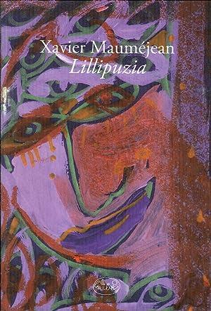 Lillipuzia.: Mauméjean, Xavier