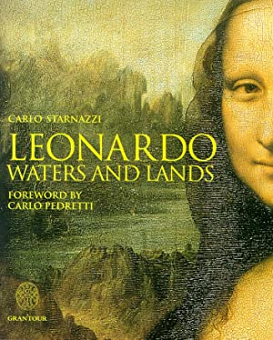 Leonardo. Waters and Lands.: Starnazzi, Carlo
