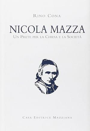 Nicola Mazza, un prete per la chiesa e la società.: Cona, Rino