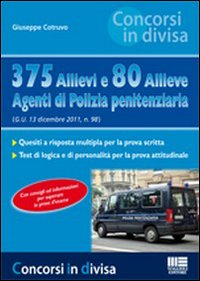375 Allievi 80 Allieve Agenti Polizia Penitenziaria. N.5.: Cotruvo, Giuseppe