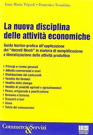 La Nuova Disciplina delle Attività Economiche.: Tripodi, Enzo M Trombino, Domenico