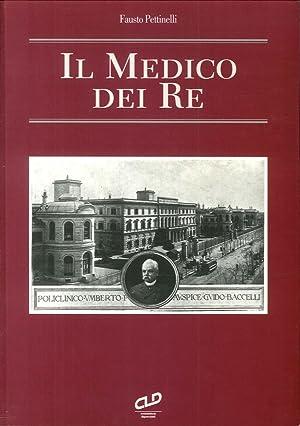 Il Medico dei Re.: Pettinelli, Fausto