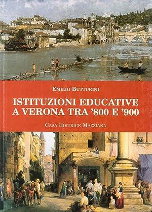 Istituzioni educative a Verona tra '800 e '900.: Butturini, Emilio