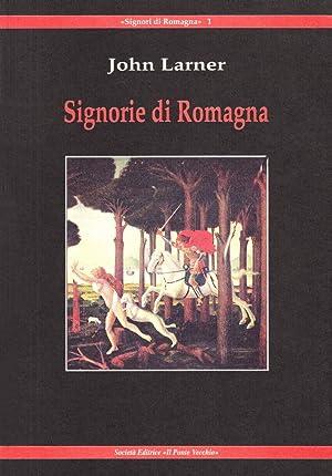 Signorie di Romagna.: Larner, John