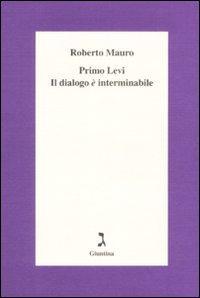 Primo Levi. Il dialogo è interminabile.: Mauro, Roberto