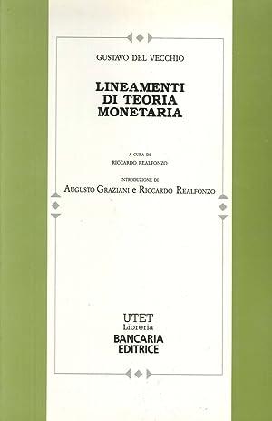 Lineamenti di teoria monetaria.: Del Vecchio, Gustavo