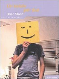 Un'estate per due.: Sloan, Brian