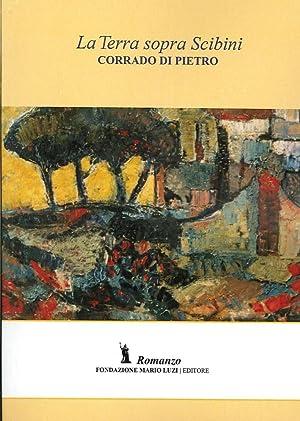 La terra sopra Scibini.: Di Pietro, Corrado