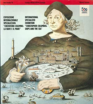 International Specialized Exhibition. Christopher Columbus, Ships and the Sea. Esposizione ...