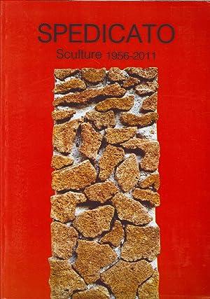 Spedicato. Sculture 1956-2011.