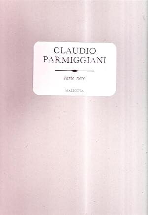 Carte Nere.: Parmiggiani, Claudio
