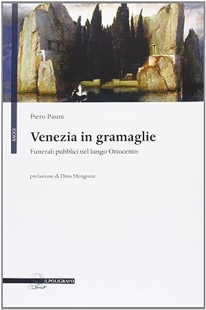 Venezia in gramaglie. Funerali pubblici nel lungo: Pasini, Piero