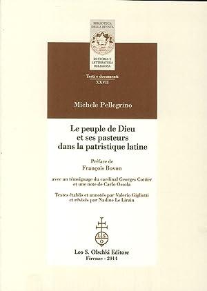 Le Peuple De Dieu Et Ses Pasteurs Dans la Patristique Latine.: Pellegrino, Michele