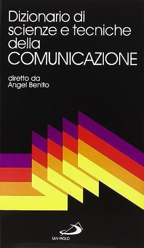 Dizionario di scienze e tecniche della comunicazione.: Benito, Angel