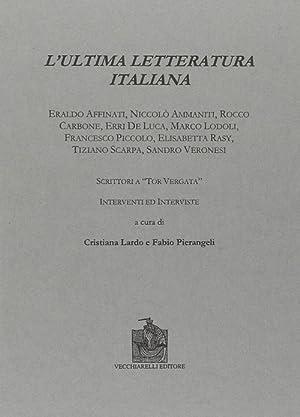 L'ultima letteratura italiana.