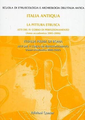 La Pittura Etrusca-L'Italia Prima di Roma. Atti