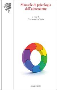 Manuale di psicologia dell'educazione.