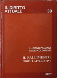 Il fallimento. Profili applicativi.: Panzani, Luciano Colombini, David