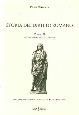 Storia del diritto romano. Vol. 2: Da Augusto a Giustiniano.: Costabile, Felice