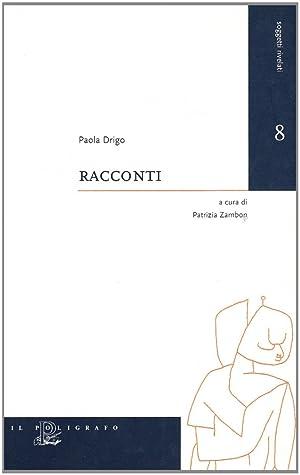 Racconti.: Drigo, Paola