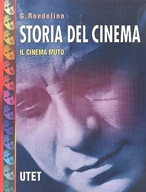 Storia del cinema. Il Cinema Muto-Dagli anni '30 agli anni '50. Oriente e America ...