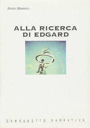 Alla ricerca di Edgard.: Bianco, Enzo