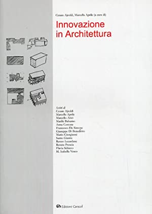Innovazione in Architettura.: Ajroldi, Cesare Aprile,