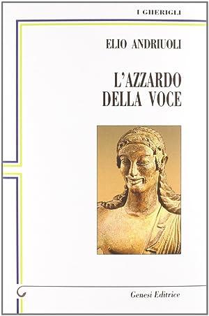 L'azzardo della voce.: Andriuoli, Elio