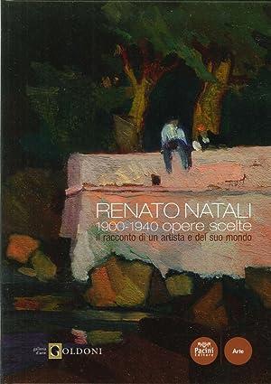 Renato Natali. 1900-1940 opere scelte. Il racconto