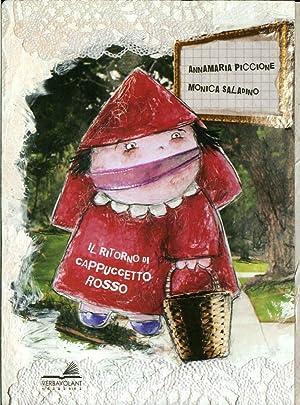 Il ritorno di Cappuccetto rosso.: Piccione, Annamaria