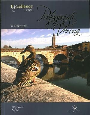Protagonisti a Verona. Trentatrè Storie Veronesi.: Delmiglio, Emanuele