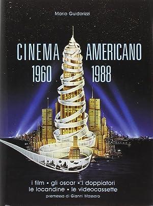 Cinema americano 1960-1988. I film, gli Oscar, i doppiatori, le locandine, le videocassette.: ...