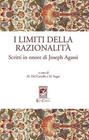 I limiti della razionalità. Scritti in onore di Joseph Agassi.