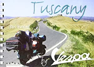 Tuscany in Vespa.: Birdsall, Ben