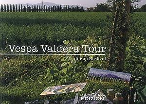 Vespa Valdera Tour.: Birdsall, Ben