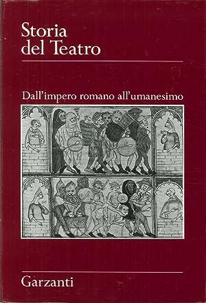 Storia del Teatro. Dall'Impero Romano all'Umanesimo.: Doglio, Federico