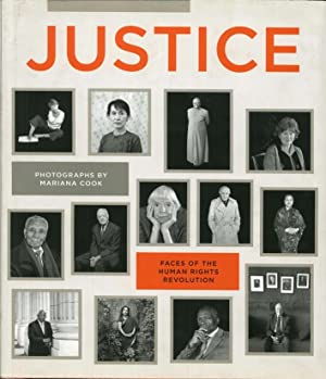 Justice. Faces of the human rights revolution.: Cook, Mariana