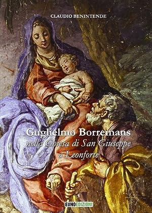 Guglielmo Borremans nella chiesa di San Giuseppe a Leonforte.: Benintende, Claudio