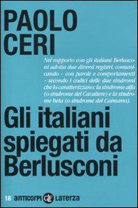 Gli italiani spiegati da Berlusconi.: Ceri, Paolo