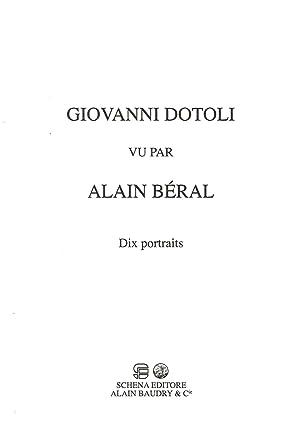 Giovanni Dotoli Vu Par Alain Béral. Dix Portraits.: aa vv