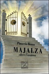 Majalza oltre l'anima.: Becca, Pinuccio