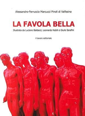 La favola bella.: Marcucci Pinoli, Alessandro