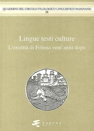 Lingue Testi Culture. (L'Eredità di Folena Vent'Anni Dopo).: Mengaldo, P Vincenzo ...
