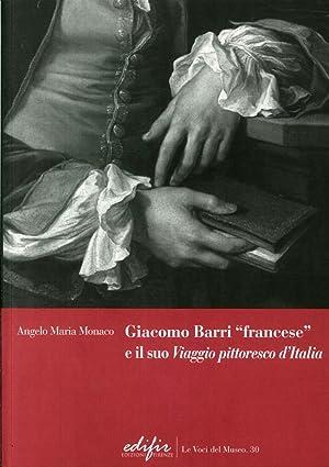 """Giacomo Barri """"Francese"""" e il Suo """"Viaggio Pittoresco d'Italia"""". Gli Anni ..."""