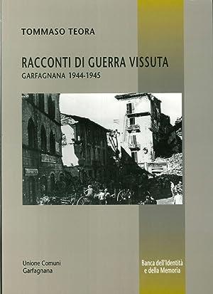 Racconti di guerra vissuta. Garfagnana 1944-1945.: Teora, Tommaso