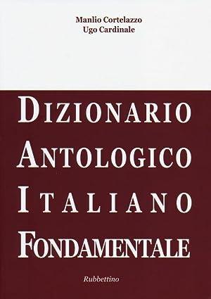 DAIF. Dizionario antologico italiano fondamentale.: Cortelazzo, Manlio Cardinale, Ugo