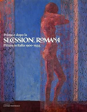 Prima e dopo la Secessione Romana. Pittura