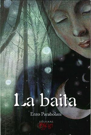 La Baita.: Parabolani, Enzo